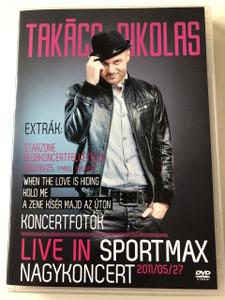 Takács Nikolas Live in Sportmax Nagykoncert 2011 DVD (886979985599)