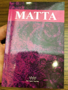 Incil / Matta / The Gospel According To Matthew in Turkish Language / Yeni Yaşam Yayınları 2009 (9789759062576)