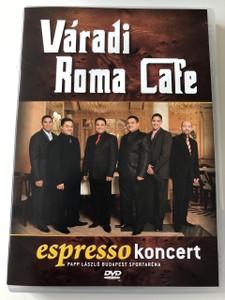 Váradi Roma Cafe / espresso koncert Papp László Budapest Sportaréna 2008 DVD Hungarian gypsy jazz group / Directors: Váradi Roma Café / Artists: Váradi Gyula, Jr. Váradi Róbert, Váradi Róbert, Berki Artúr  / Hungary