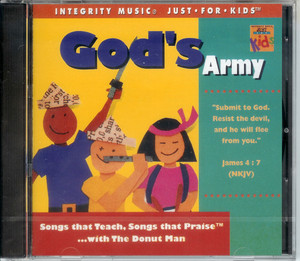 God's Army / Integrity Music Just For Kids / Audio CD 1995 / Rob Evans, The Donut Man / Songs that Teach, Songs that Praise ... with The Donut Man