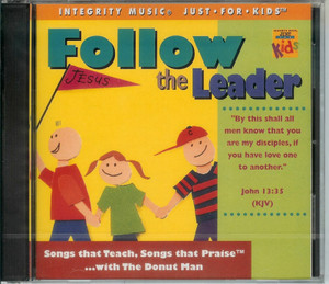 Follow the Leader / Integrity Music Just For Kids / Audio CD 1995 / Rob Evans, The Donut Man / Songs that Teach, Songs that Praise ... with The Donut Man