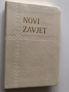Novi Zavjet / New Testament in Croatian Language / White Leather Bound / Golden Edges / I. Saric translation (9789536709953)
