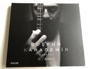 Öz / Essence - COŞKUN KARADEMİR QUARTET / Turkish CD 2018 (8691834012189)