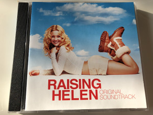 Raising Helen / Original Soundtrack / Audio CD 2004 / Producer: Dawn Solér, Mitchell Leib / Various Artists / Composer: John Debney, Mark Vogel