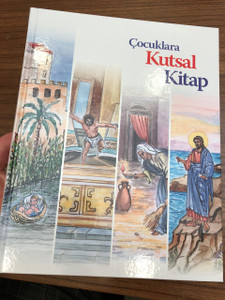 Çocuklara Kutsal Kitap / Children's Bible Reader in Turkish language / 163 Stories from the Bible illustrated in Color/ Hardcover, 2010 (9789754620740)