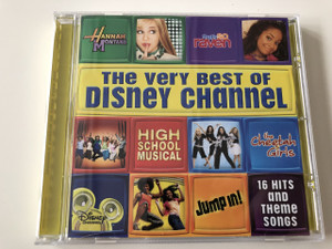 The Very Best Of The Disney Channel - Compilation album by Various Artists / Audio CD 2007 /  Walt Disney Records / 16 Hits and Theme songs / High School Musical, The Cheetah Girls, Hannah Montana, That's so raven, Jump in!