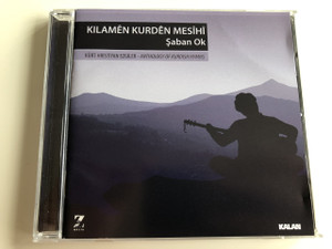 Kürt Hrİstİyan Ezgİler Cd / Şaban Ok / Anthology of Kurdish Hymns / Turkish CD 2013 (8696135220240)  Kilamên Kurdên Mesîhî