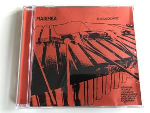 Alex Jacobowitz – Marimba Audio CD 1986 / Ludwig van Beethoven, Johann Sebastian Bach, Domenico Scarlatti, Isaac Albéniz, Samuel Barber (AlexJacobowitz)