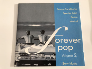 Forever Pop Volume  / AUDIO CD 1995 / Sony Music / Made in Austria / Terence Trent D'Arby, Boston, Billy Ocean, Johnny Logan