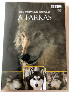 A Farkas / The Wolf / BBC Wildlife Series / Narrated by Sir David Attenborough / Hungarian version DVD 2006 / BBC Vadvilág Sorozat (5996473004704)