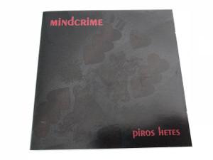 Mindcrime - Piros Hetes / AUDIO CD 2001 / Makk Felső, Hidasi Barnabás, Regenye Zoltán, Fecske András, DJ Higany, Paulicska Miklós (5999531590027)