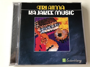 Tri Atma - Ka Jakee Music / AUDIO CD 1990 / Jens Fiscer, Achim Gieseler, Mox Rinehart / Cross Cultural Music For a Pleasent Ambiente, Music for body and soul (723091031929)