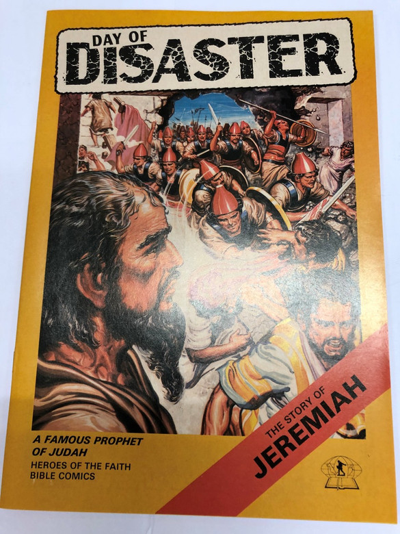 The Story of Jeremiah / Days of Disaster / Heroes of the Faith Bible Comics / Bible Society of Malaysia / Bible Comics Series For Children / Full Color 9623270380