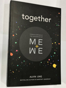 Finding Purpose at the Crossroads of Me+We / Alvin Ung / Paperback 2018 / 2nd Printing (9789671069837)