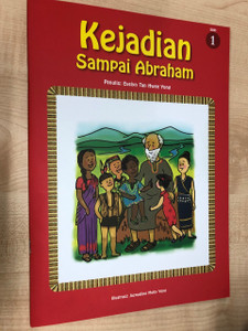 Kejadian Sampai Abraham / From Creation to Abraham in Malay language / Evelyn Tan Hwee Yong / Paperback, 2017 (9789671277362)