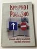 Ispravno i Pogrešno / Croatian Language Booklet / Right & Wrong, A case for moral absolutes / Herb Vander Lugt / Paperback, 2007