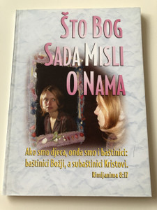 Što Bog sada misli o Nama? / Croatian Language Booklet / What does God Think of Me now? / Paperback, 2005 (WhatDoesGodThinkCroatian)