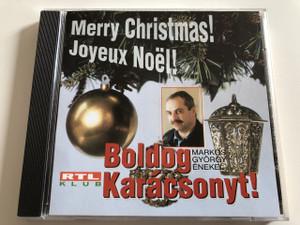 Merry Christmas! Joyeux Noël! Boldog Karácsonyt! - Markos György énekel / Audio CD 1997 / Producer: Szabó Julianna / Auth Csilla, Kolozsvár Utcai Általános Iskola Hópehely Kórusa
