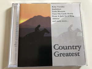 Country Greatest - The Evergreen / Audio CD 2005 / Ruby Tuesday, Jambalaya, Little Blossom, Turn The Cards Slowly, From A Jack To a King, Abilene and many more... / Exclusive Edition (5706238326794)