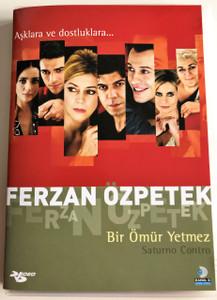 Bir Ömür Yetmez DVD 2007 Saturn in Opposition / Directed by Ferzan Özpetek / Starring: Pierfrancesco Favino, Margherita Buy, Stefano Accorsi, Isabella Ferrari, Serra Yılmaz, Ambra Angiolini (8697762806357)