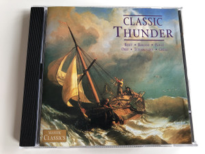 Classic Thunder: Bizet, Berlioz, Holst, Orff, Tchaikovsky, Grieg / Master Classics / Audio CD 1996