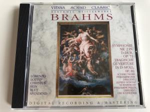 Vienna SOUND Classis / Berühmte meisterwerke: Brahms Symphonie Nr. 2 IN D-DUR, OP.73 TRAGISCHE OUVERTÜRE IN D-MOLL, OP. 81 / AUDIO CD 1833 - 1897 /  DIGITAL RECORDING AND MASTERIING
