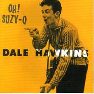 DALE HAWKINS - OH! SUZY-Q