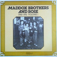 MADDOX BROS. AND ROSE VOL. 1: 1946-1951