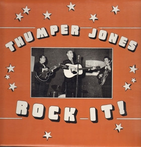 Thumper Jones Rock It Norton Records