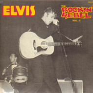 ELVIS PRESLEY - THE ROCKIN' REBEL VOL. 2