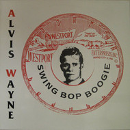 ALVIS WAYNE - SWING BOP BOOGIE (LP)