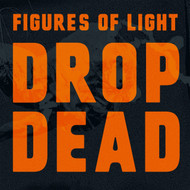 377 FIGURES OF LIGHT - DROP DEAD LP (377)