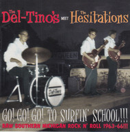 261 THE DEL-TINOS MEET THE HESITATIONS  - GO! GO! GO! TO SURFIN' SCHOOL LP (261)