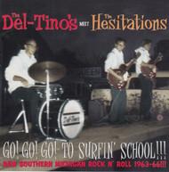 261 THE DEL-TINOS MEET THE HESITATIONS  - GO! GO! GO! TO SURFIN' SCHOOL LP (261)