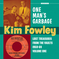 355 KIM FOWLEY - ONE MAN'S GARBAGE LP (355)