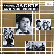 "PRESENTING JACKIE & THE CEDRICS 10"""