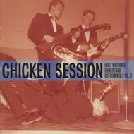911 CHICKEN SESSION - EARLY NORTHWEST ROCKERS & INSTRUMENTALS VOL. 2 - VARIOUS ARTISTS LP (911)