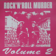 ROCK AND ROLL MURDER VOL. 2