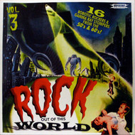 ROCK OUT OF THIS WORLD VOL. 3