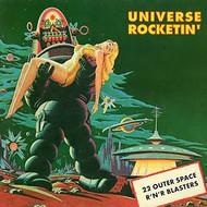 UNIVERSE ROCKETIN'