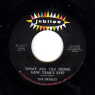 ORIOLES - LONELY CHRISTMAS/WHAT ARE YOU DOING NEW YEAR'S EVE