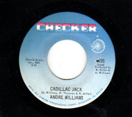 ANDRE WILLIAMS - CADILLAC JACK/MRS. MOTHER U.S.A. (45)