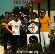 LYRES YAG PEOPLE  DON'T WANNA CRY/WRONG DIRECTIONS - HEART OF WOOD