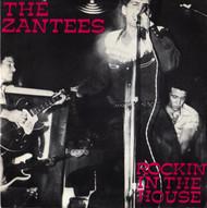 ZANTEES - ROCKIN' IN THE HOUSE