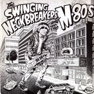 SWINGIN' NECKBREAKERS - AND I KNOW/M-80'S - YOU MUST BE OUTTA MY MIND