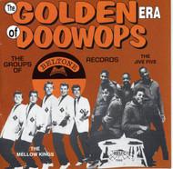 GOLDEN ERA OF DOO WOPS: BELTONE RECORDS (CD 7066)