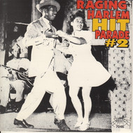 RAGING HARLEM HIT PARADE VOL. 2 (CD 7046)
