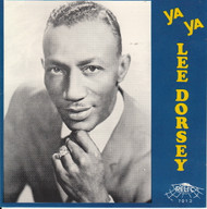 LEE DORSEY - YA YA (CD 7013)
