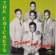 CRICKETS - DREAMS AND WISHES (CD 7022)