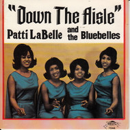 PATTI LABELLE AND THE BLUE BELLES - DOWN THE AISLE (CD 7044)